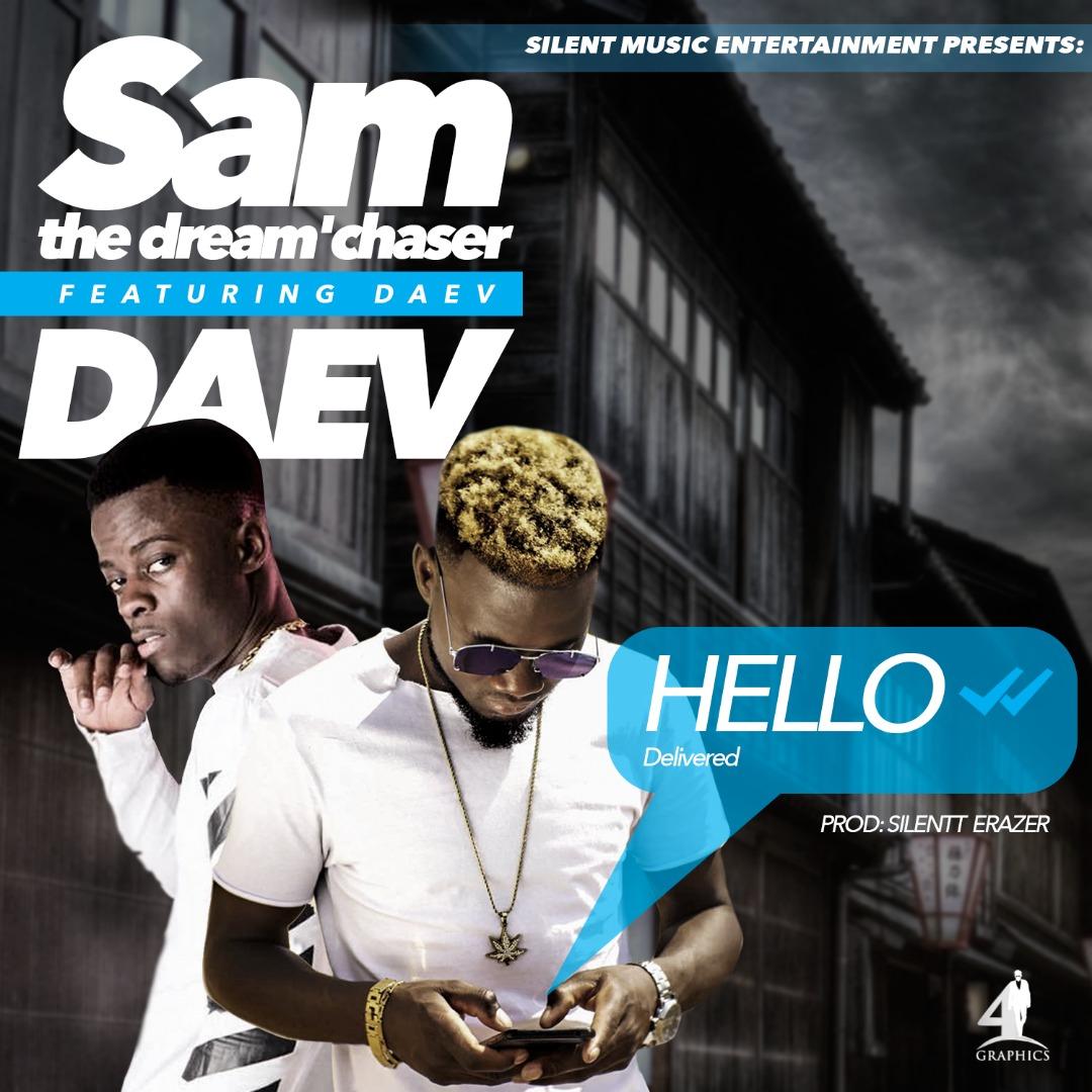 """SAM the dream'chaser – """"Hello"""" ft. Daev"""