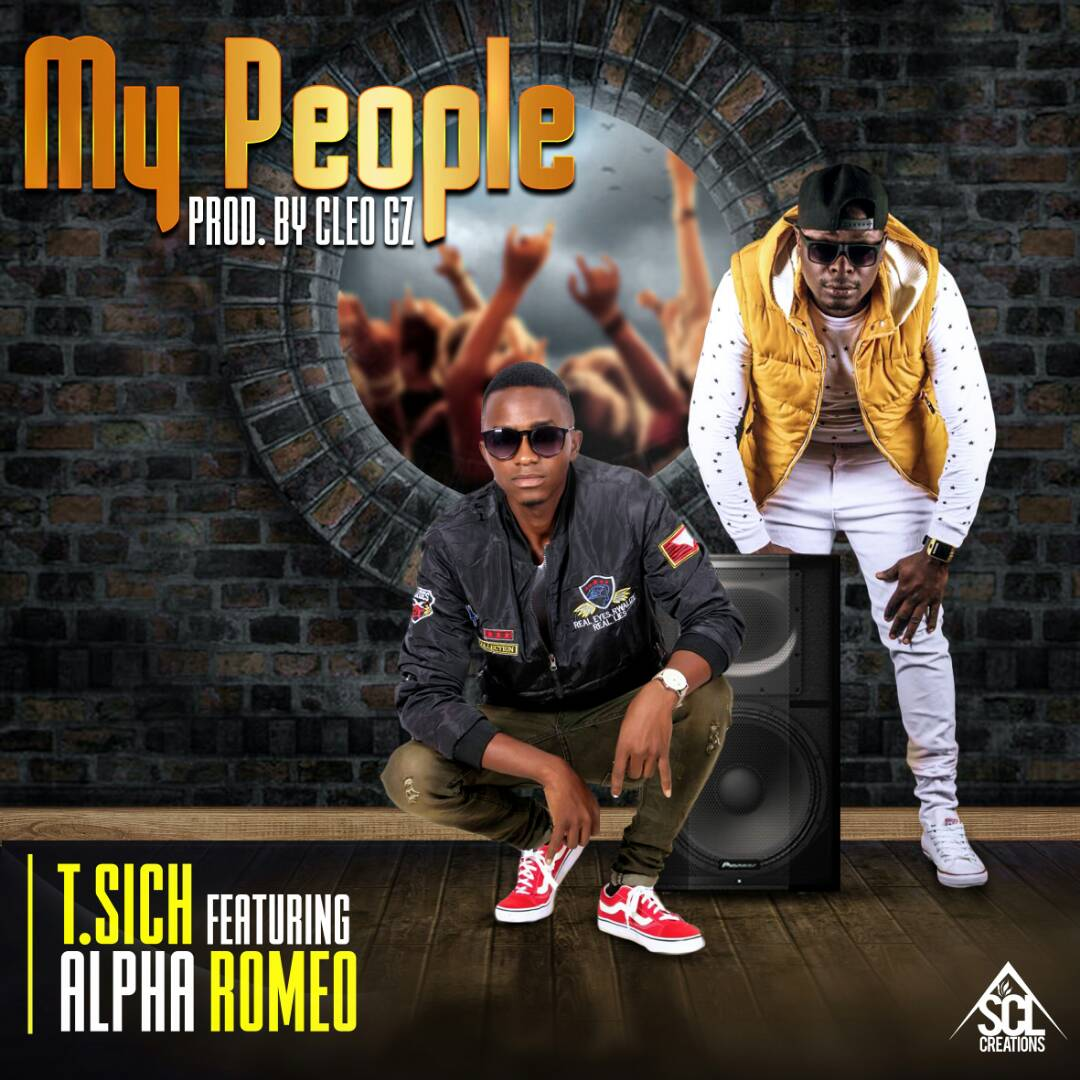 """T.Sich ft. Alpha Romeo – """"My People"""""""