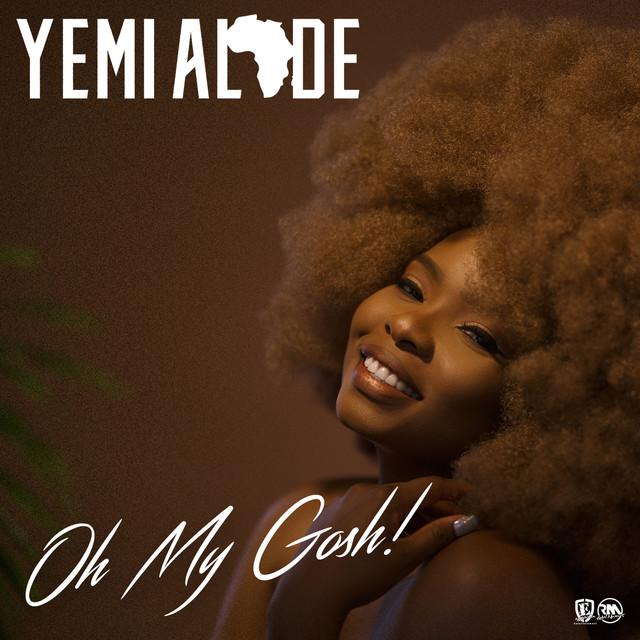 """Yemi Alade – """"Oh My Gosh"""" (Prod. DJ Coublon)"""