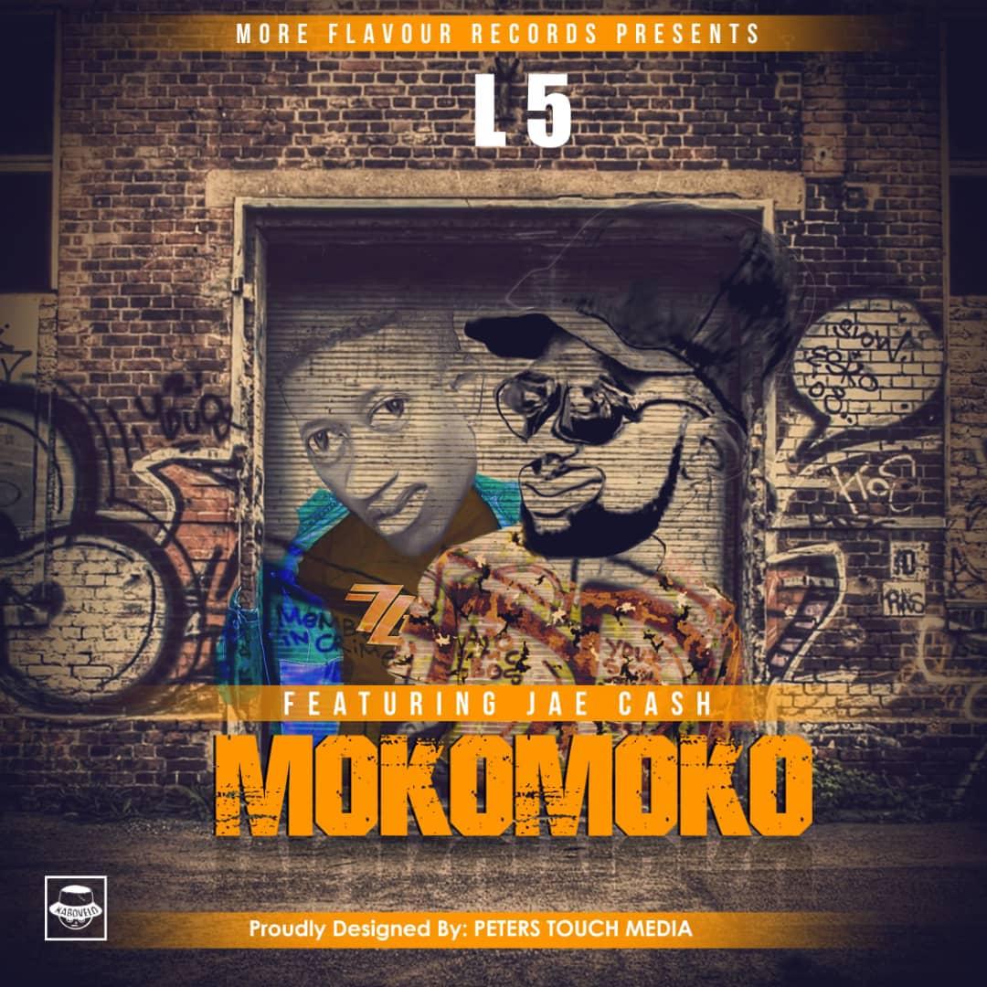 "L5 X Jae Cash – ""Moko Moko"" (Prod. By Tino)"