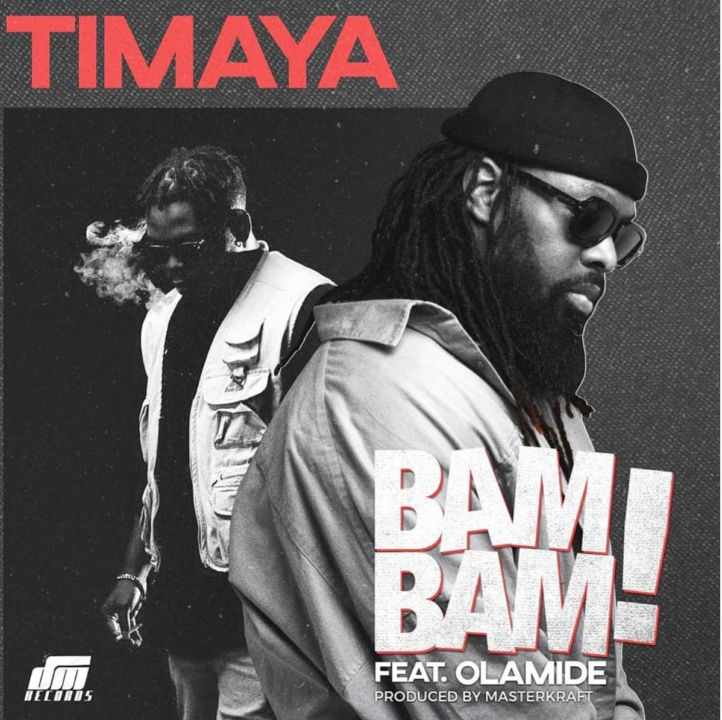 "VIDEO: Timaya – ""Bam Bam"" ft. Olamide"