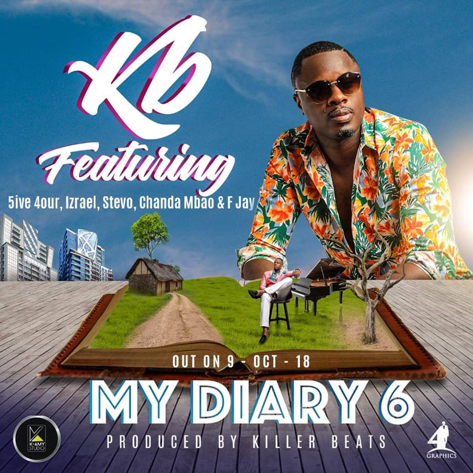 "KB ft. 5ive 4our X Izrael X Stevo X Chanda Mbao X F Jay – ""My Diary 6"""