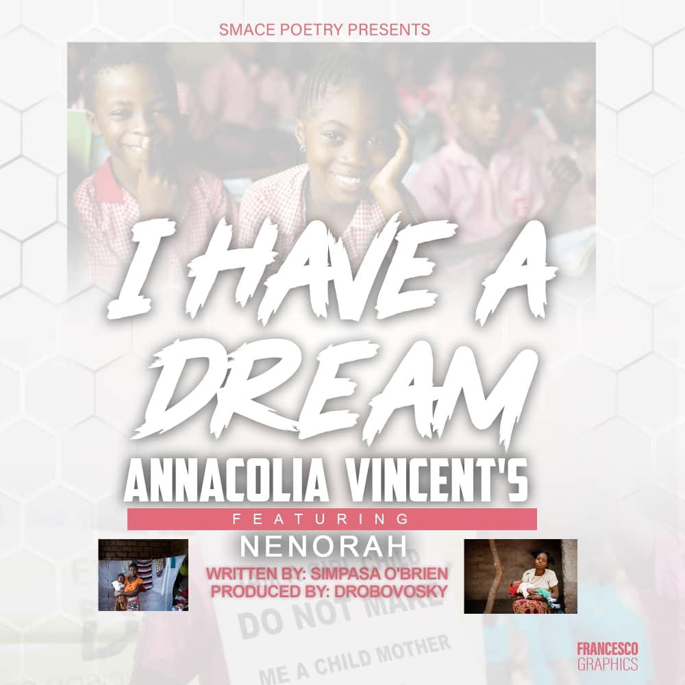 "Annacolia Vincent's ft. Nenorah – ""I Have A Dream (Spoken Word Poetry)"""