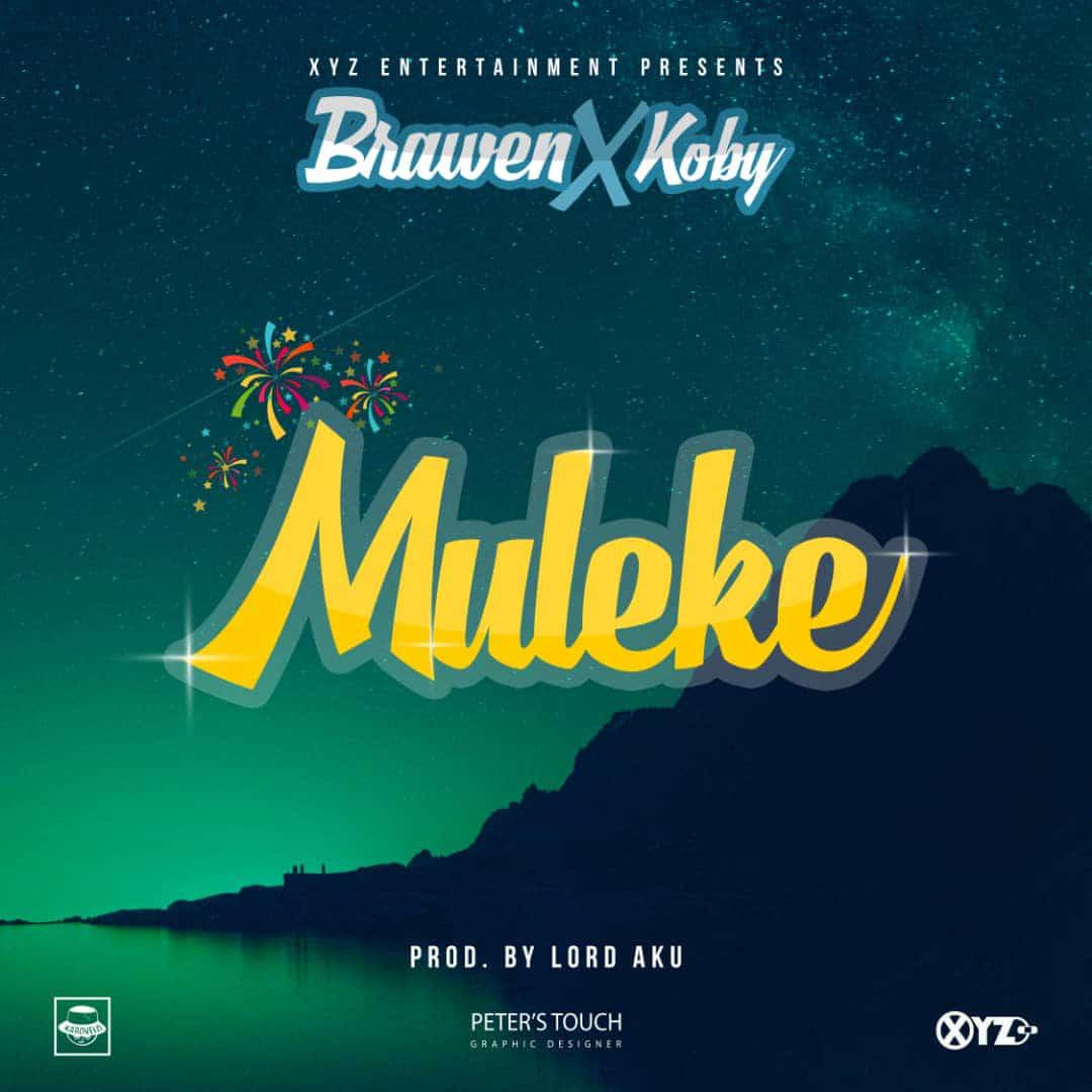 """Brawen ft. KOBY – """"Muleke"""" (Prod. By Lord Aku)"""