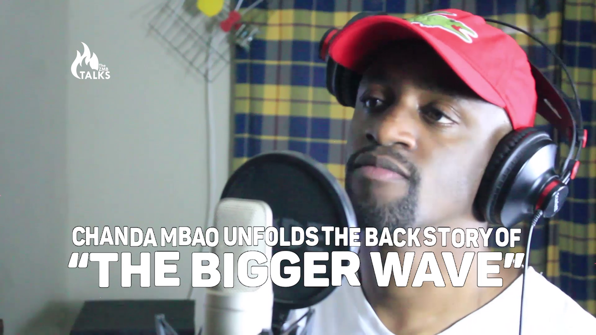 """Chanda Mbao Unfolds the Back Story of """"The Bigger Wave"""""""