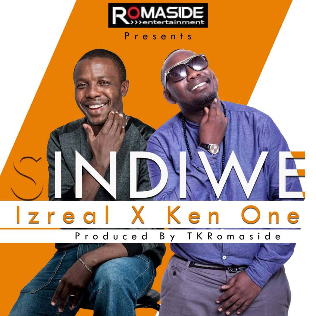 "Izrael ft. Ken One – ""Sindiwe"" (Prod. By TK)"