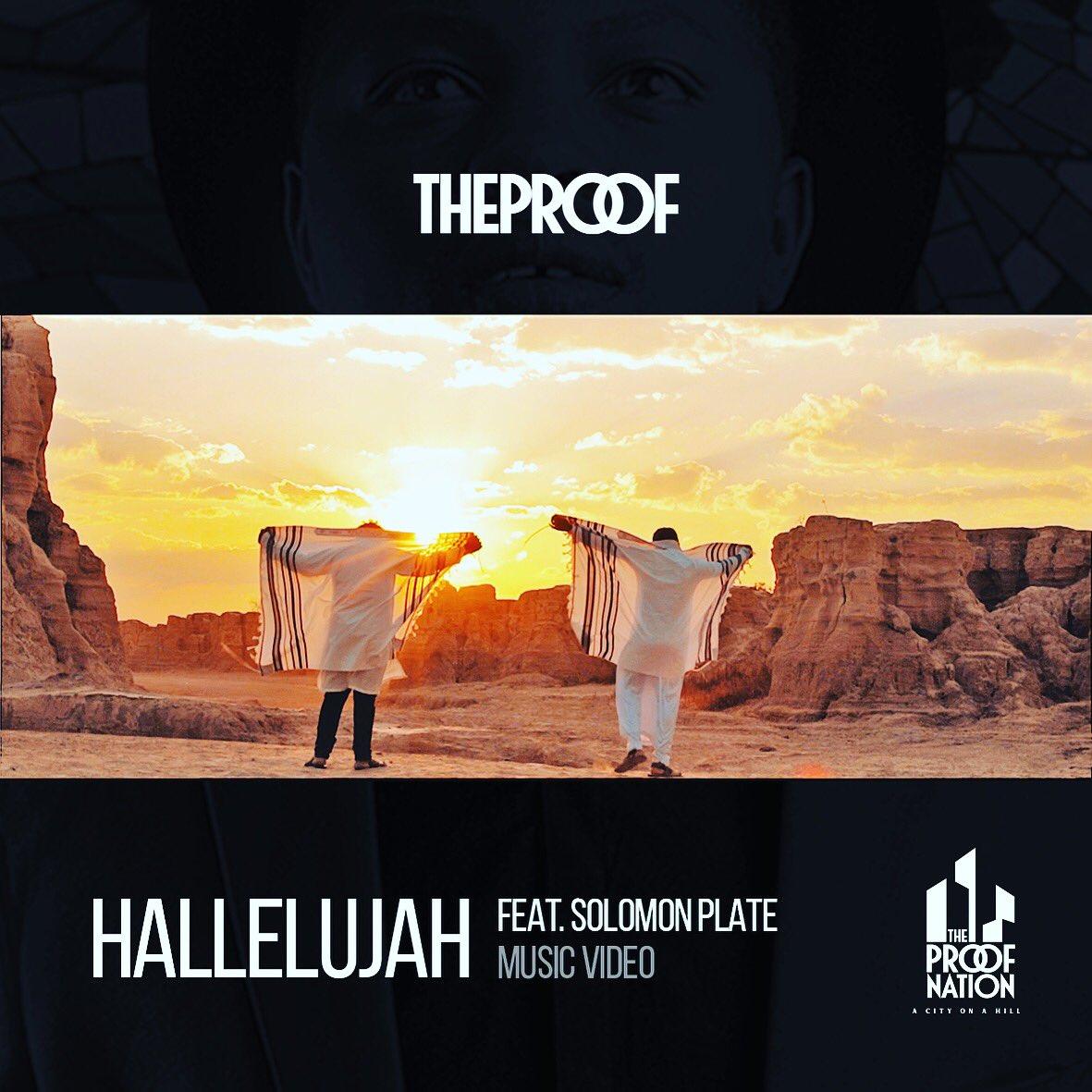 """VIDEO: TheProof ft. Solomon Plate – """"Hallelujah"""""""