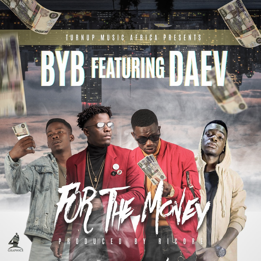 """BYB ft. Daev – """"For The Money"""" (Prod. By Ricore)"""