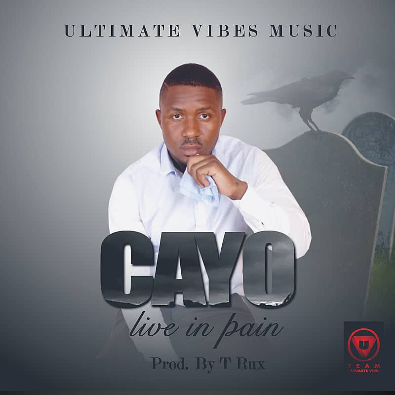"""Cayo – """"Live In Pain"""" (Prod. By T-Rux)"""