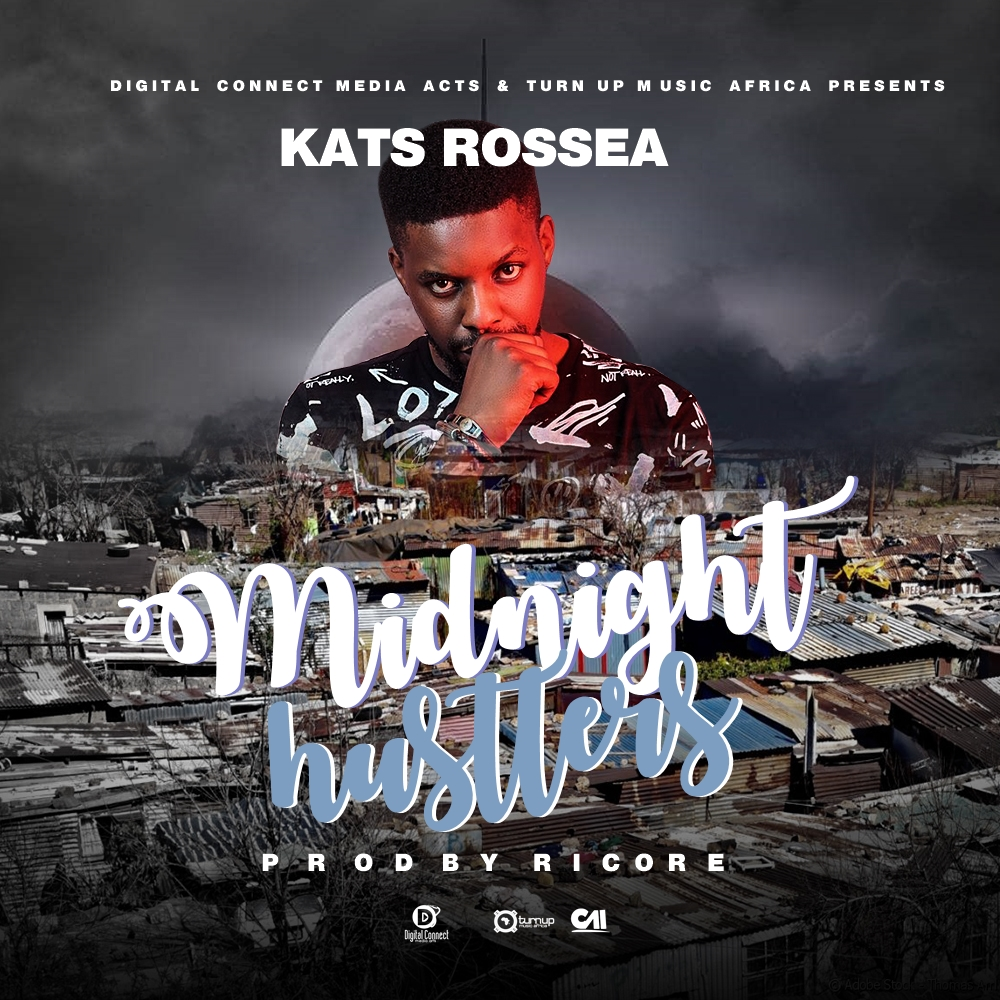 """Kats Rossea- """"Midnight Hustlers"""" (Prod. By Ricore)"""