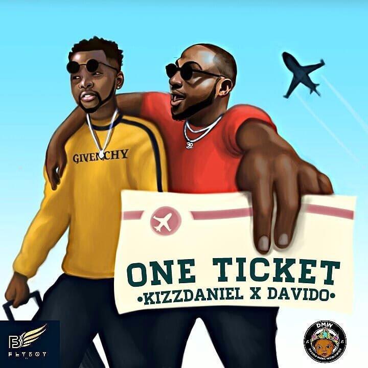 """Kizz Daniel X Davido – """"One Ticket"""""""