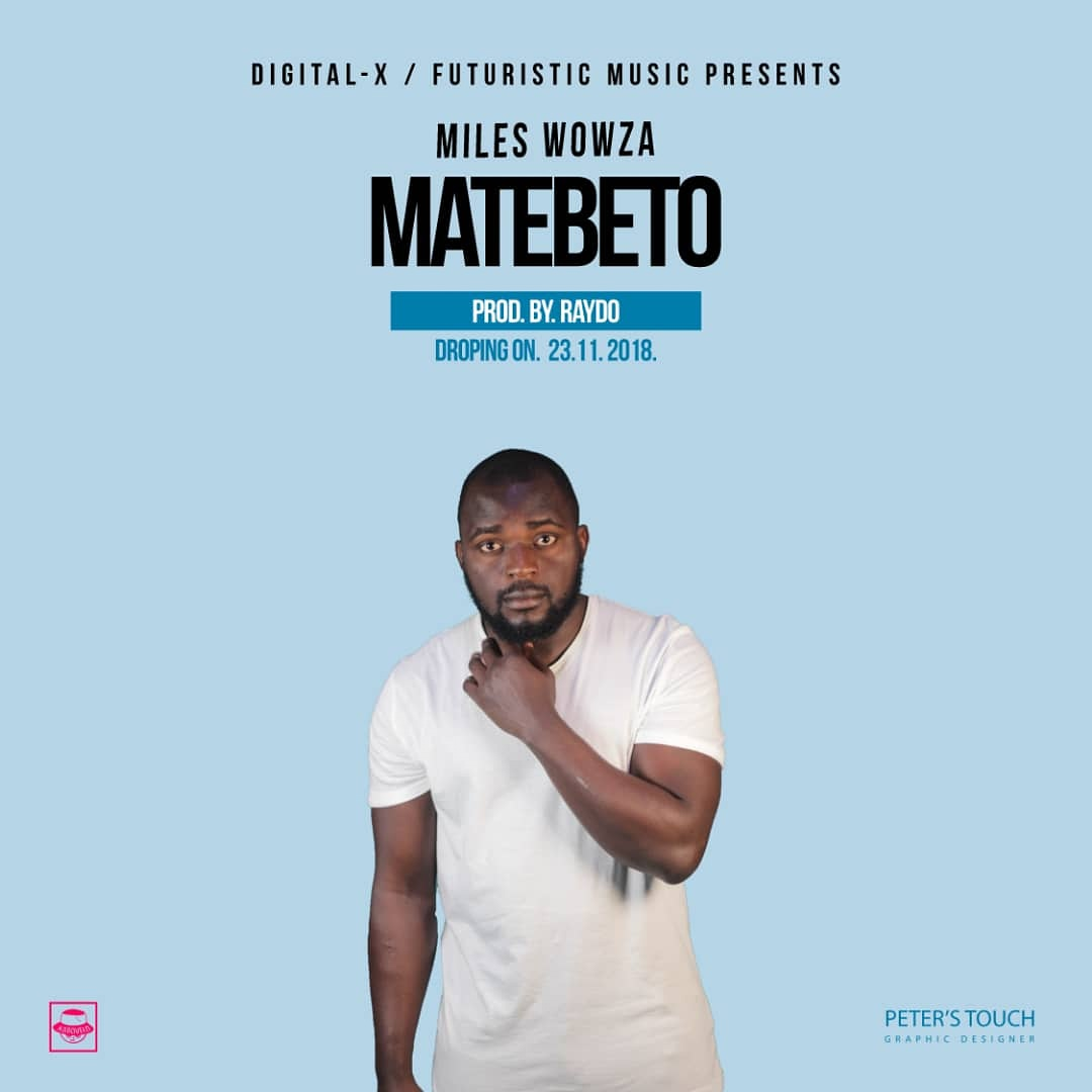 """Miles Wowza shares Cover Art for New Song, """"Matebeto"""""""