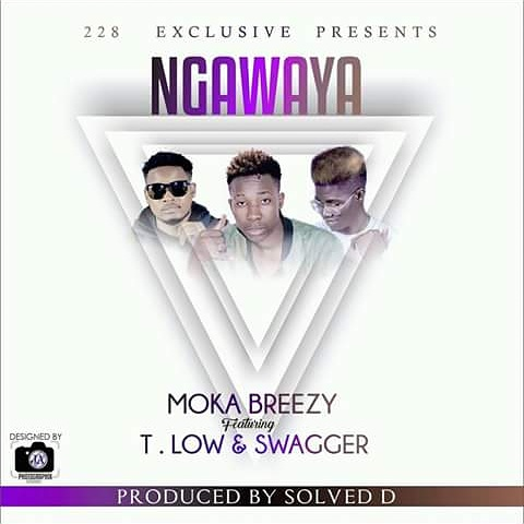 Moka Breezy ft  T-Low & Swagger -