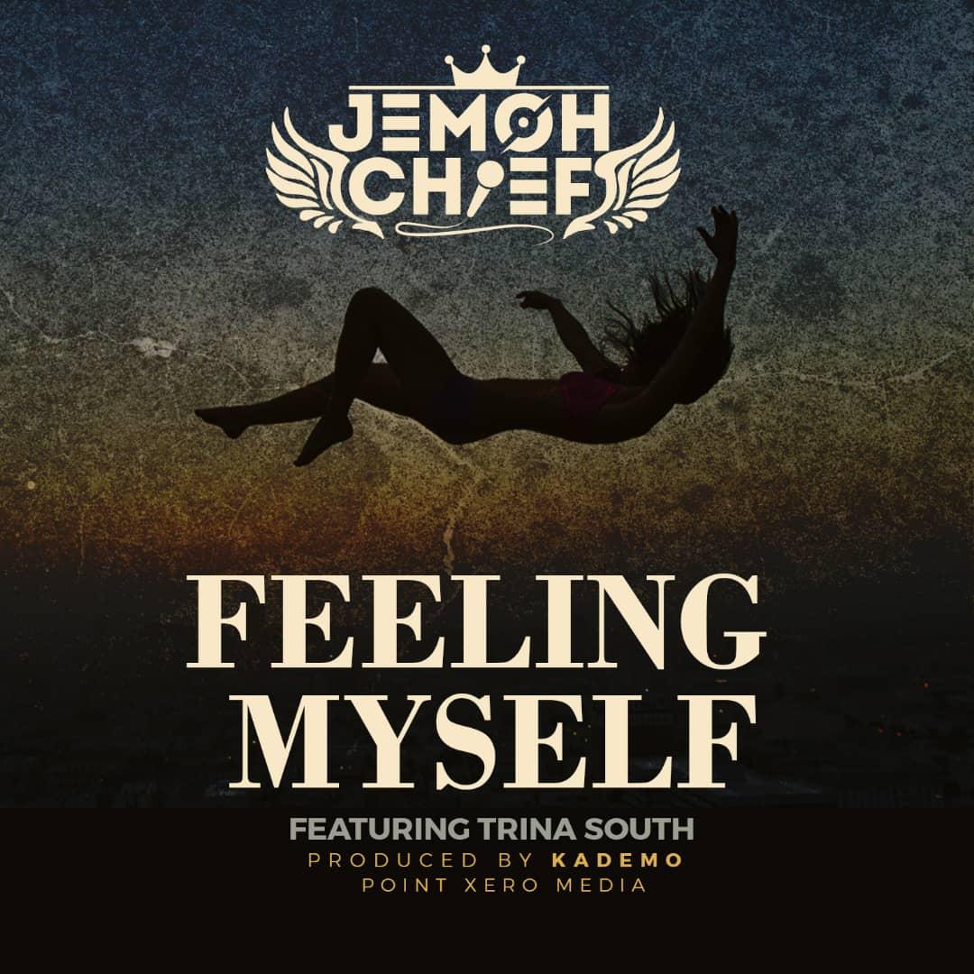 "Jemoh Chief ft. Trina South – ""Feeling Myself"""