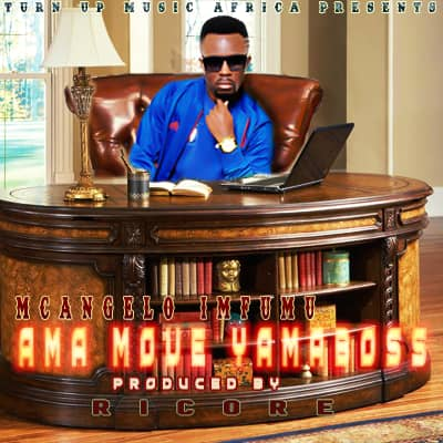"""McAngelo – """"Ama Move Yama Boss"""" (Prod. By Ricore)"""