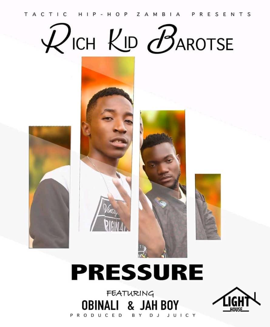 "Rich Kid Barotse ft. Obinali & Jah Boy – ""Pressure"""