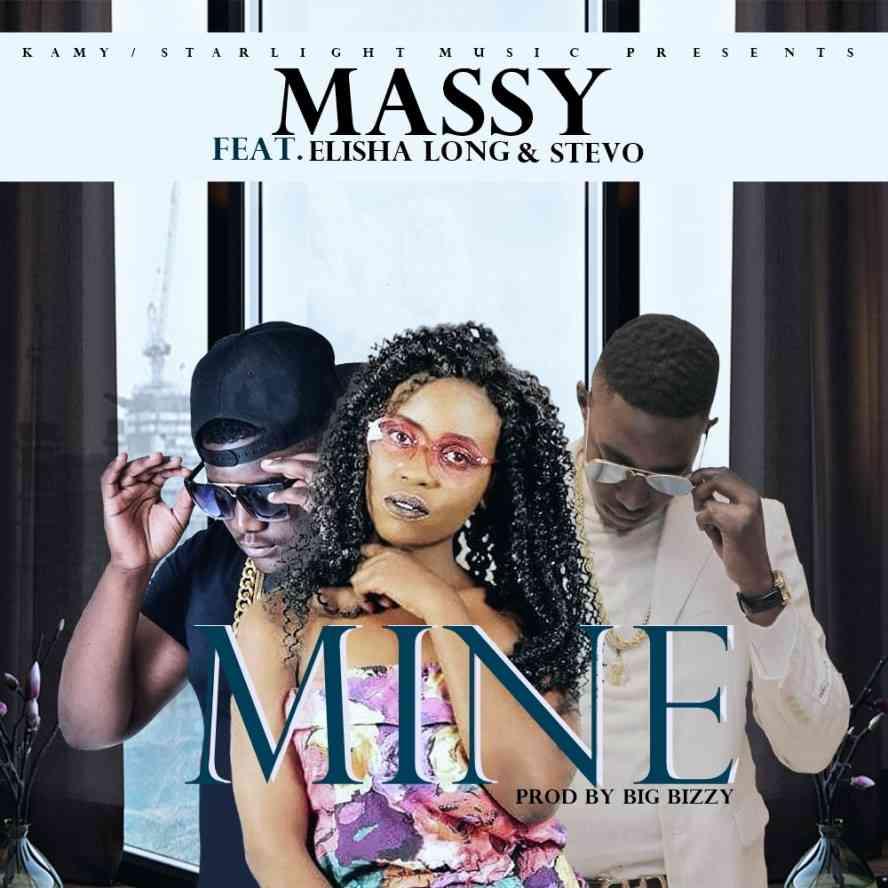 "Massy ft. Stevo & Elisha Long – ""Mine"""