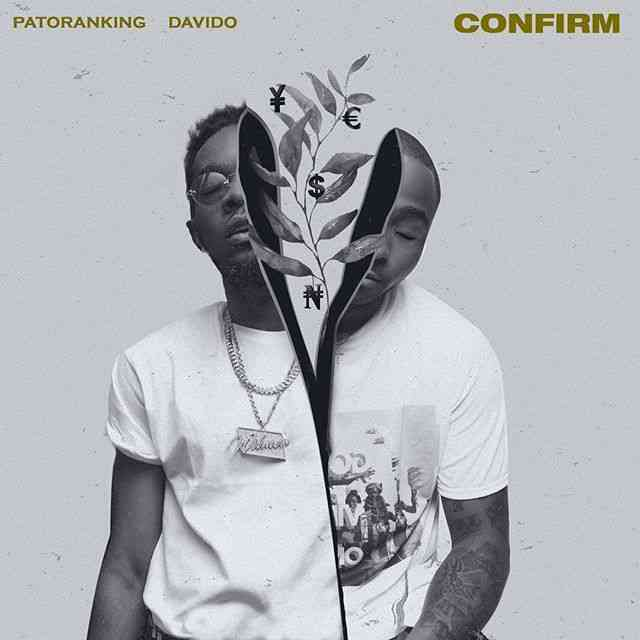 "Patoranking x Davido – ""Confirm"""
