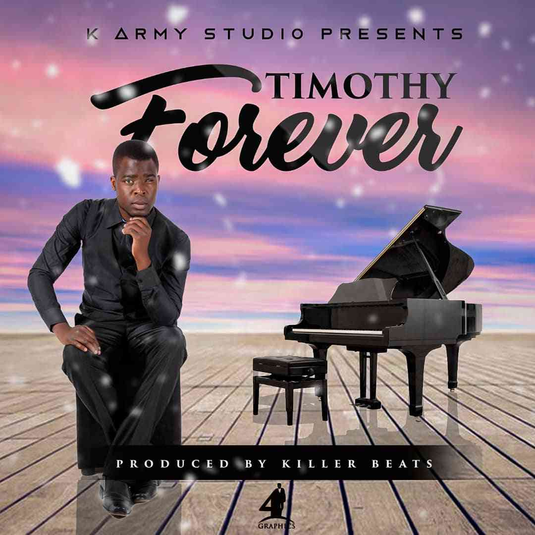 """Timothy – """"Forever"""" (Prod. By KB)"""