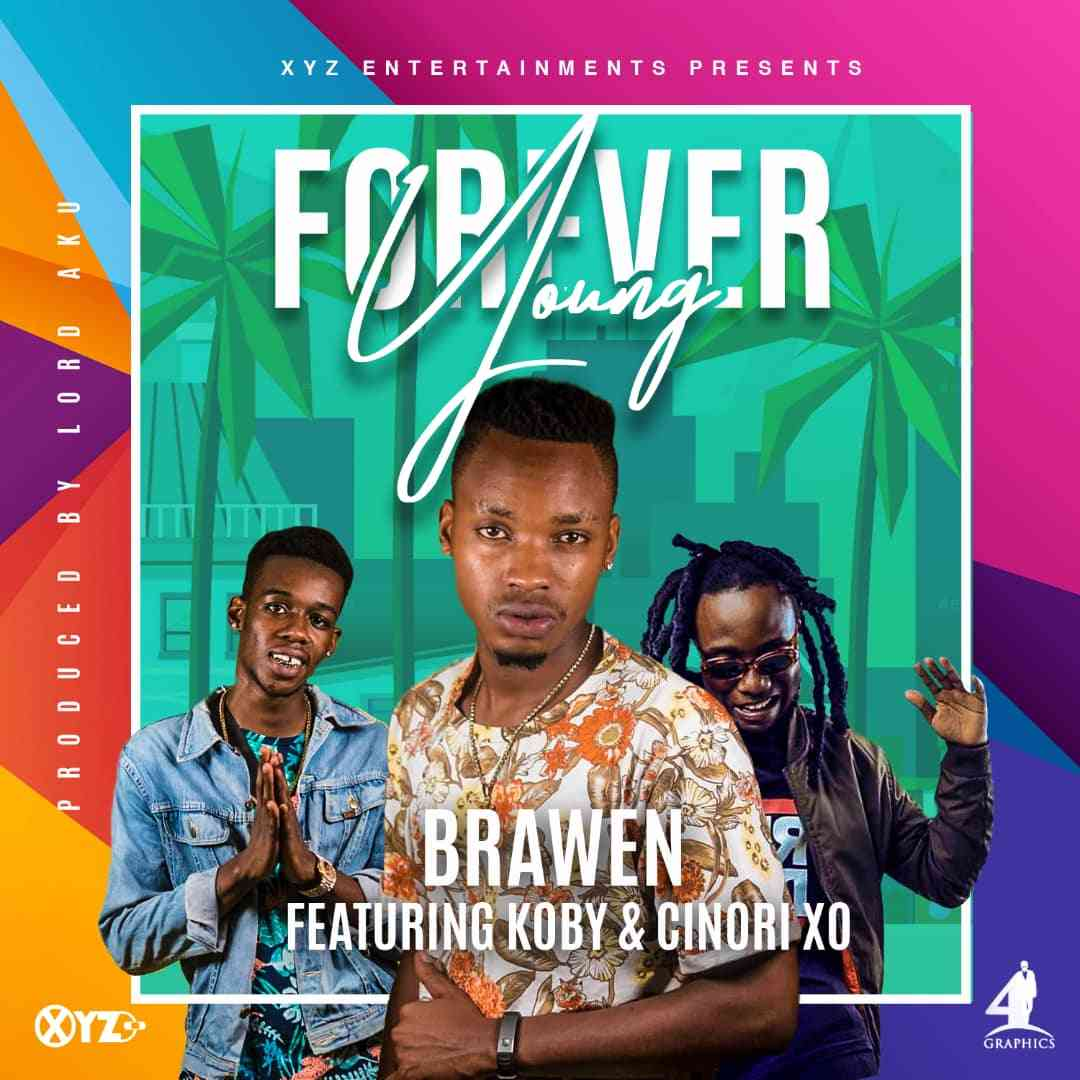 "Brawen ft. KOBY X Cinori XO – ""Young Forever"""