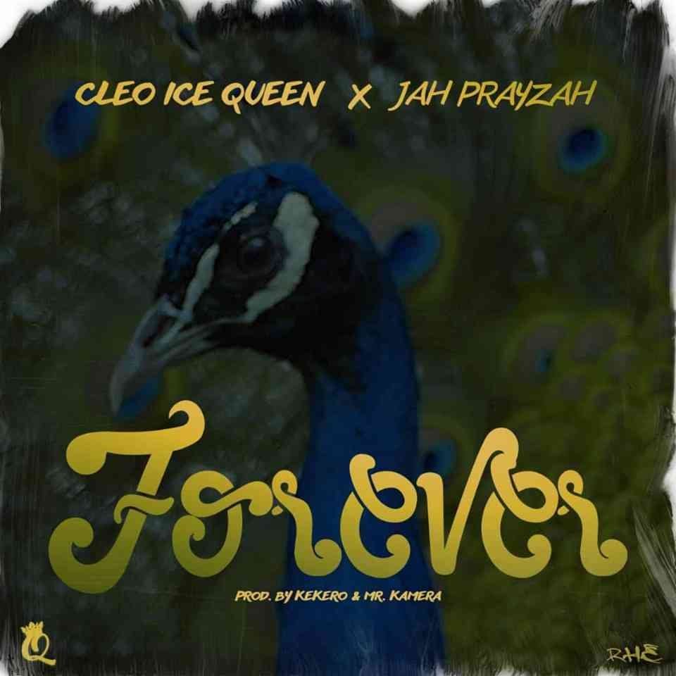 """VIDEO: Cleo Ice Queen ft. Jah Prayzah – """"Forever"""""""