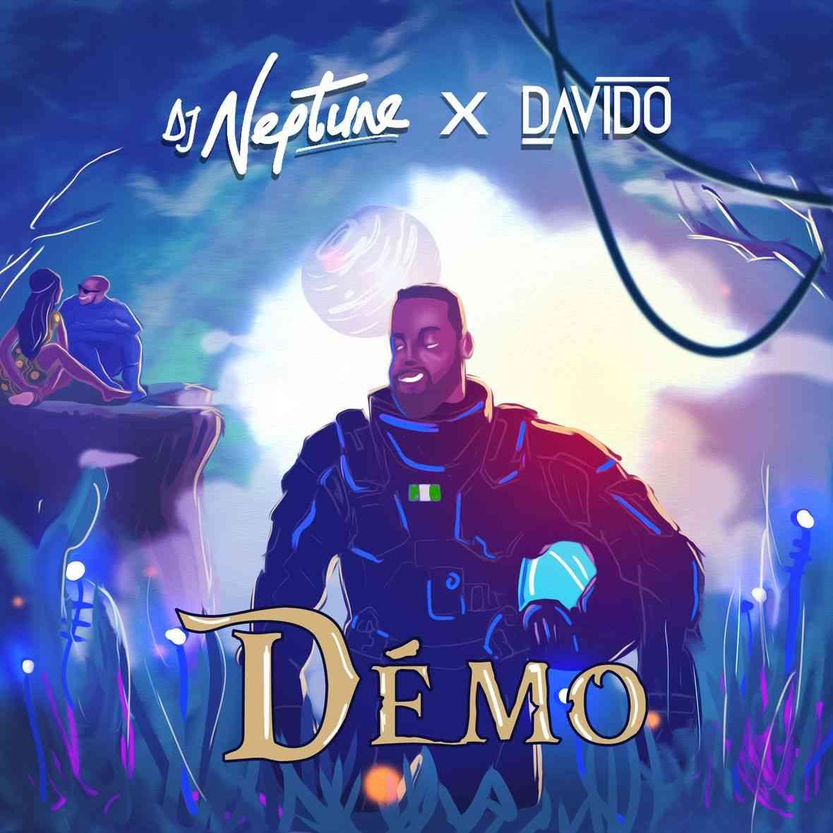 "DJ Neptune ft. Davido – ""Demo"""