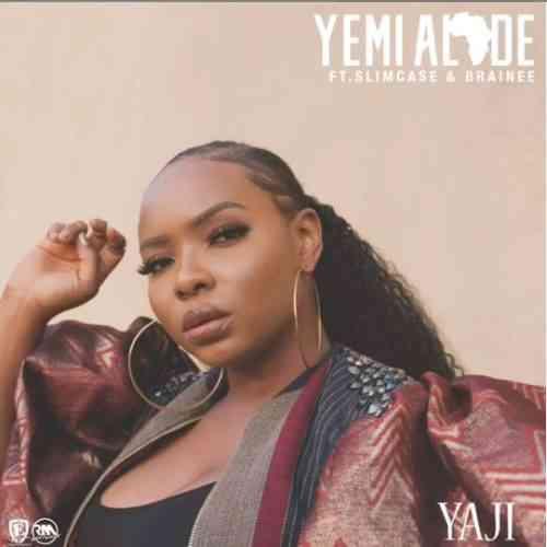 "Yemi Alade ft. Slimcase, Brainee – ""Yaji"""