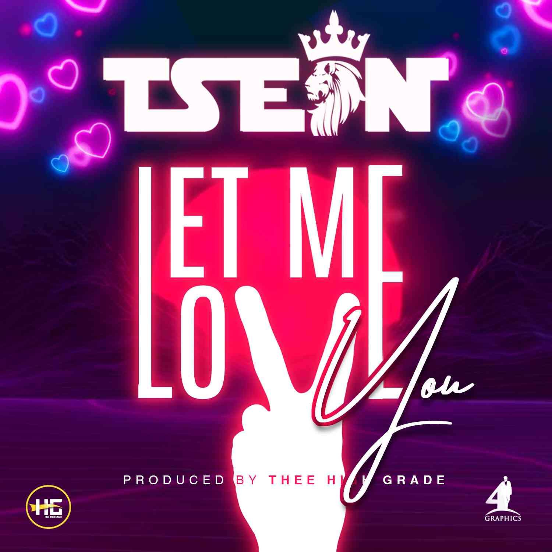 "T-Sean – ""Let Me Love You"""