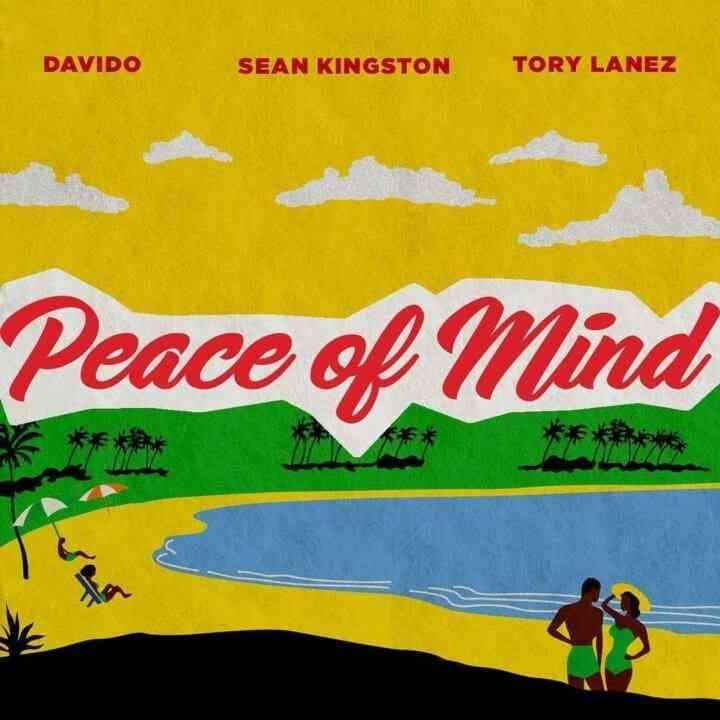"Sean Kingston ft. Davido & Tory Lanez – ""Peace Of Mind"""