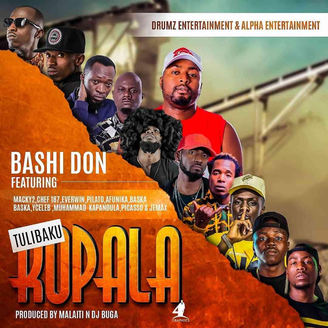 "Bashi Don ft. Macky 2, Picasso, Chef 187, Everwin, Pilato, Afunika, Baska, Yceleb 408, Don Kapandula & Jemax – ""Tulibaku Kopala"""