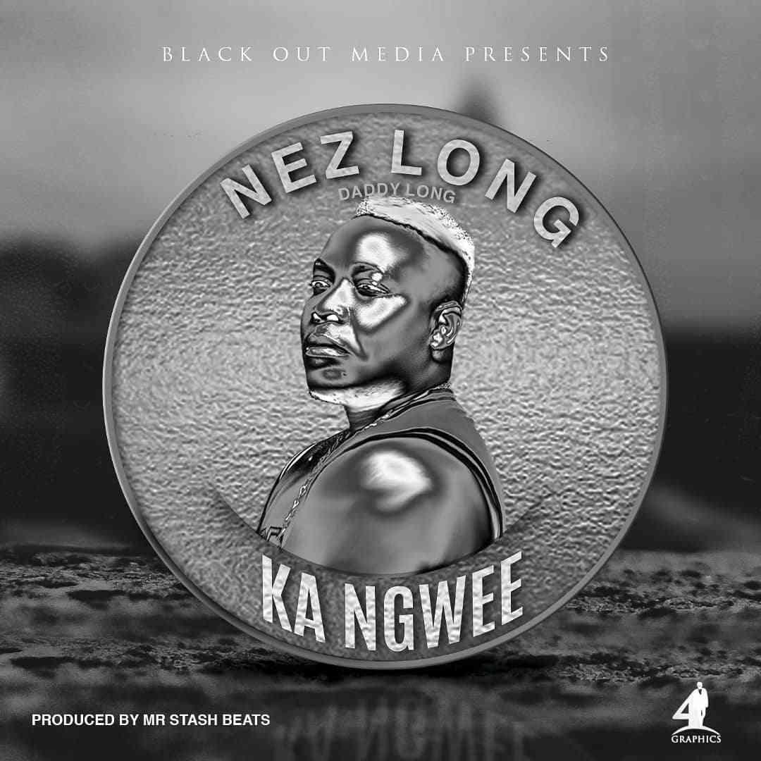 "Nez Long – ""Ka Ngwee"" (Prod. By Mr Stash)"