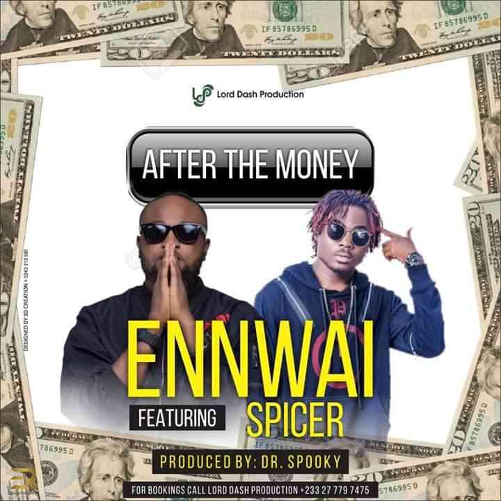 "EnnWai ft. Spicer – ""After the Money"""