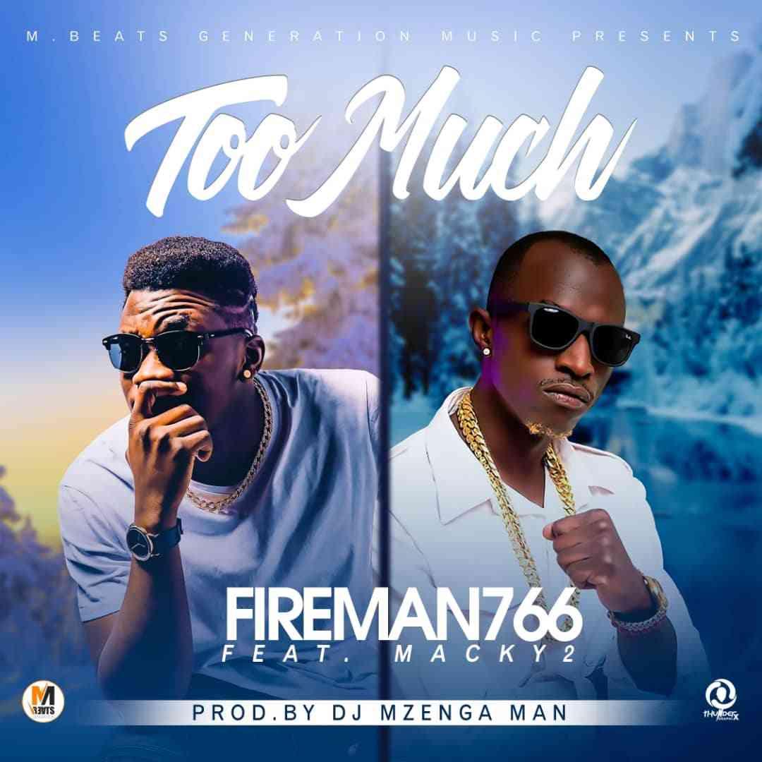 """Fireman766 X Macky2 – """"Too Much"""""""
