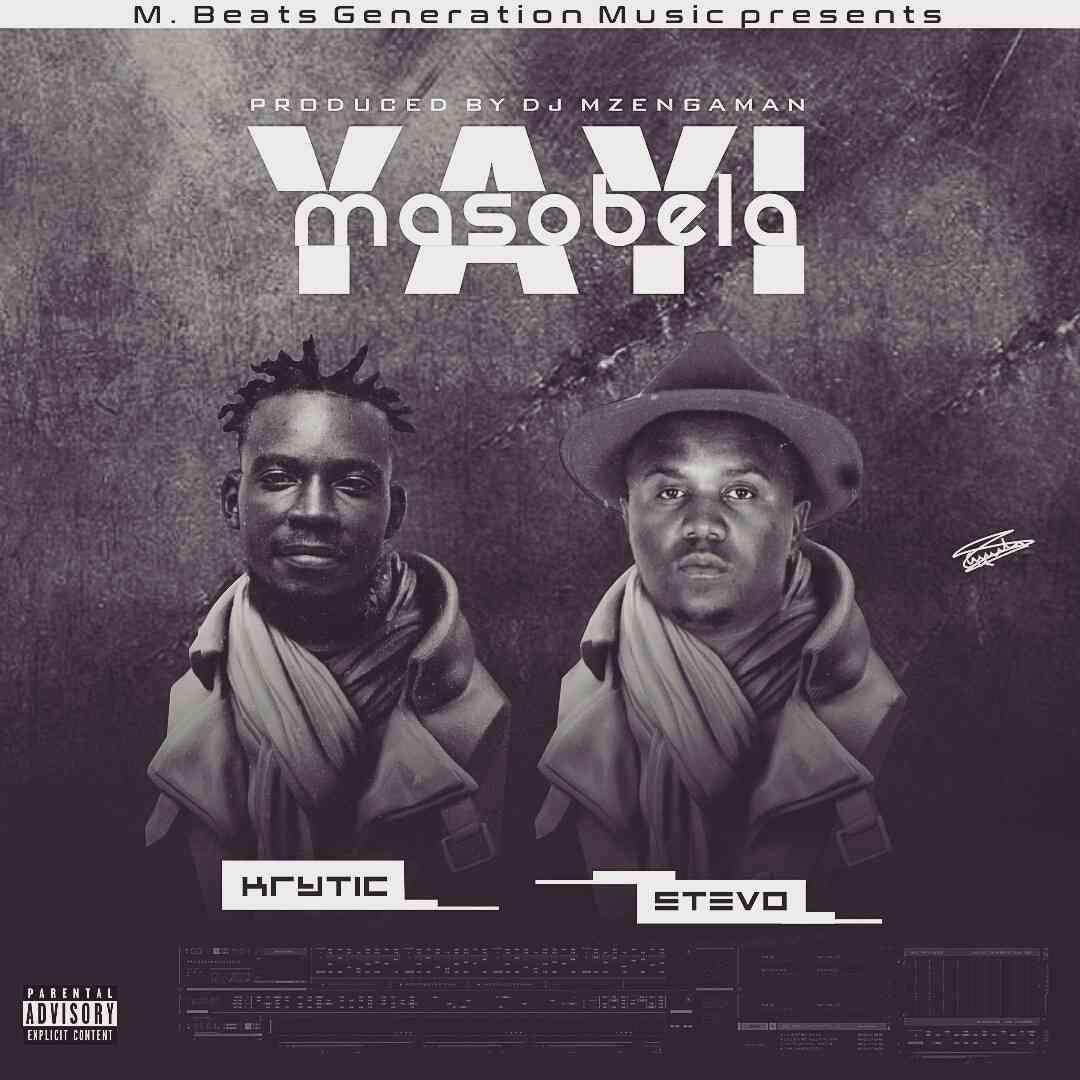 """K.R.Y.T.I.C X Stevo – """"Masobela Yayi"""" (Prod. Mzenga Man)"""