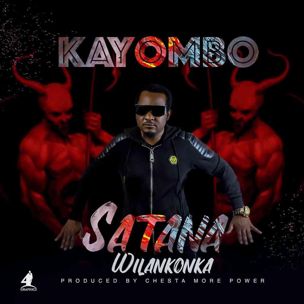 """Kayombo – """"Satana Wilankonka"""" (Prod. Chester)"""