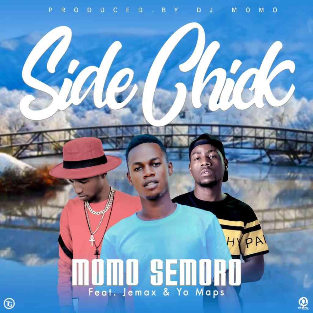 """Momo Semoro ft. Yo Maps x Jemax – """"Side Chick"""""""