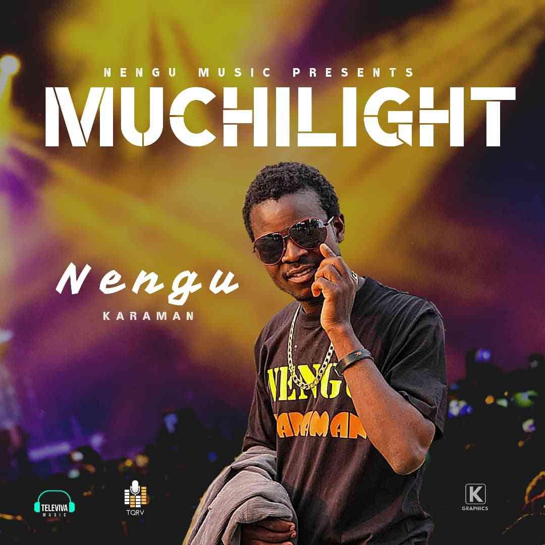 """Nengu Karaman – """"Muchilight"""" (Prod. By DJ Zux)"""