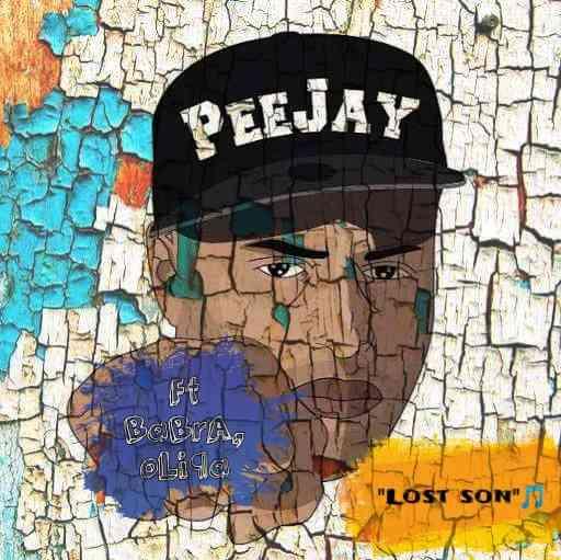 "Peejay ft. Babra & Olipa – ""Lost Son"""