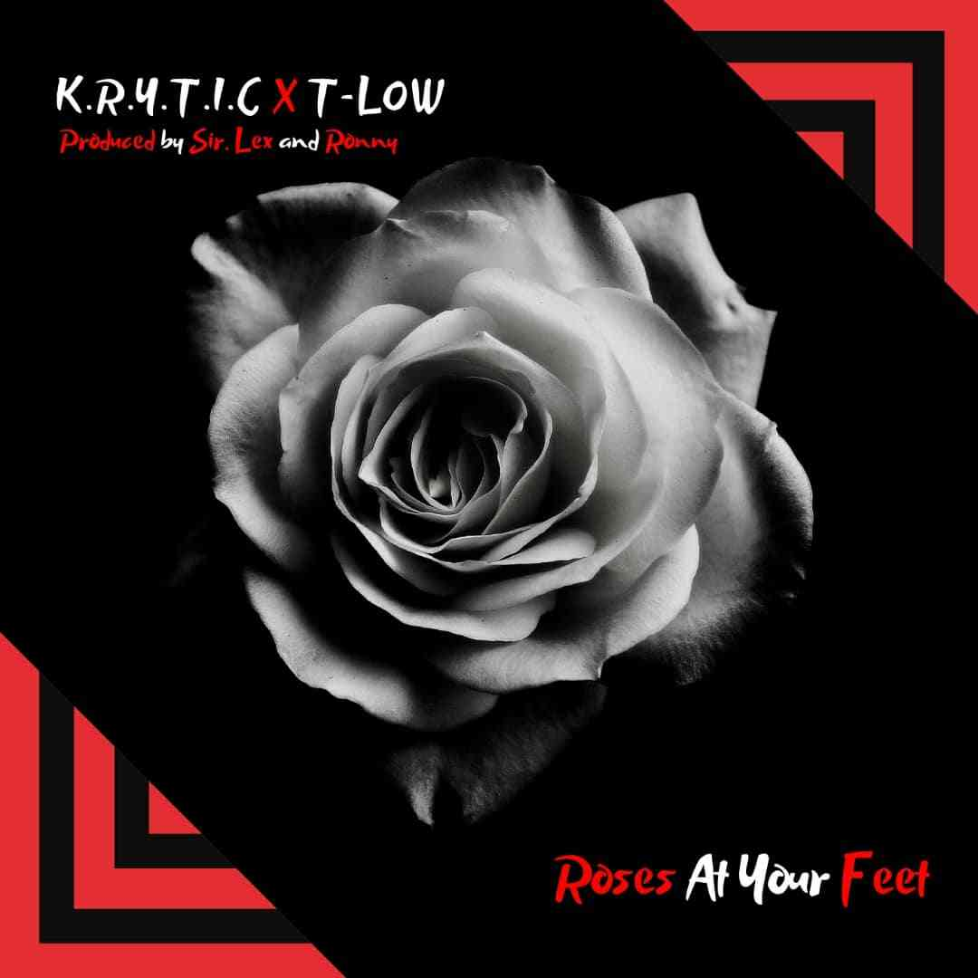 """Krytic ft. T-Low – """"Roses At Your Feet"""""""