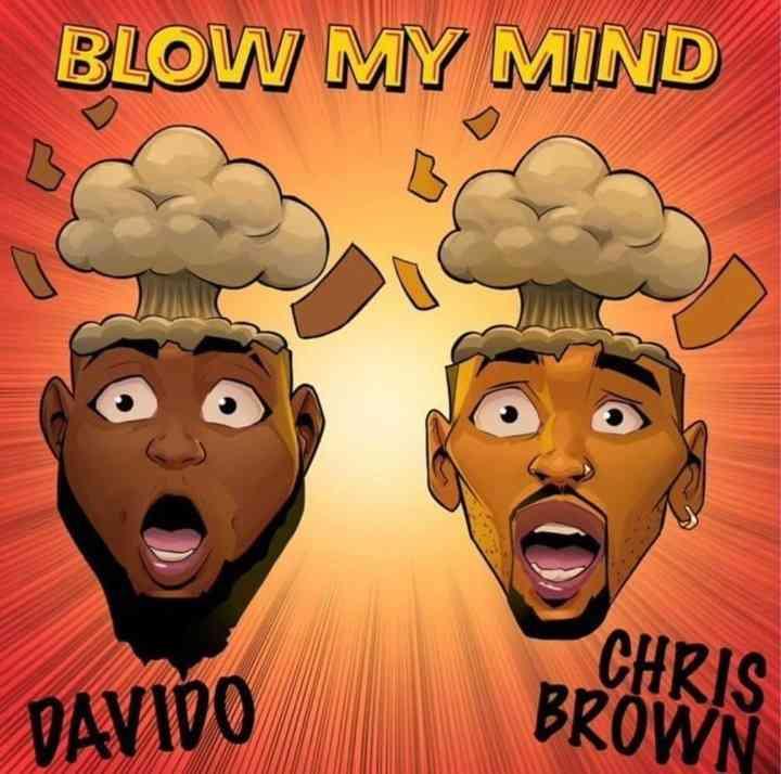 """Davido x Chris Brown – """"Blow My Mind"""""""
