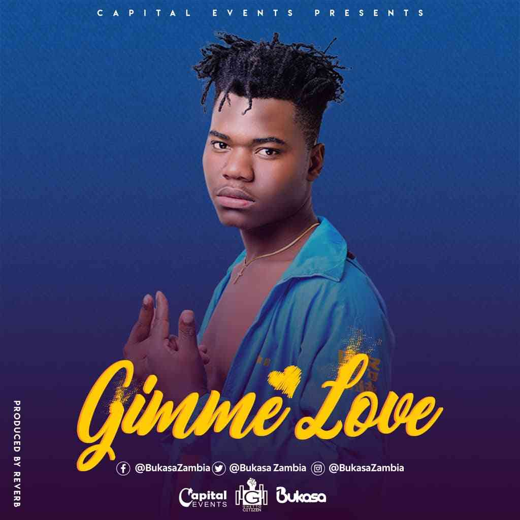 "Bukasa – ""Gimme Love"" (Prod. By Reverb)"