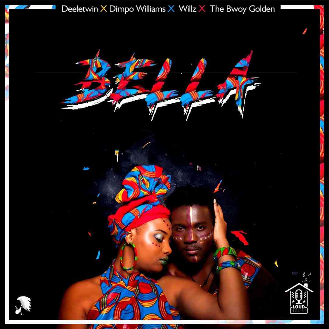 """Dee Le Twin x Dimpo Williams x Willz x The Bwoy Golden – """"Bella"""""""