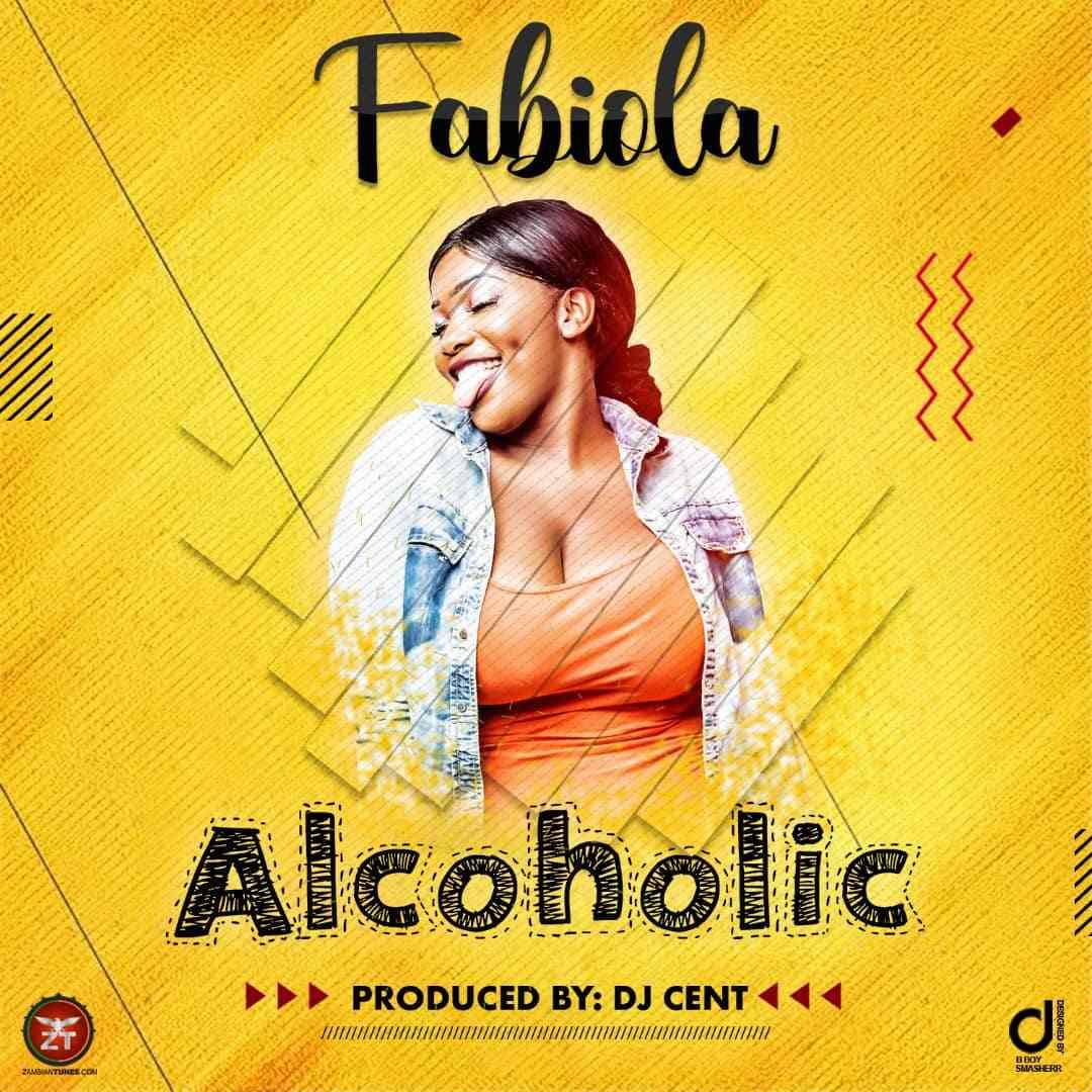 """Fabiola – """"Alcoholic"""" (Prod. By Dj Cent)"""