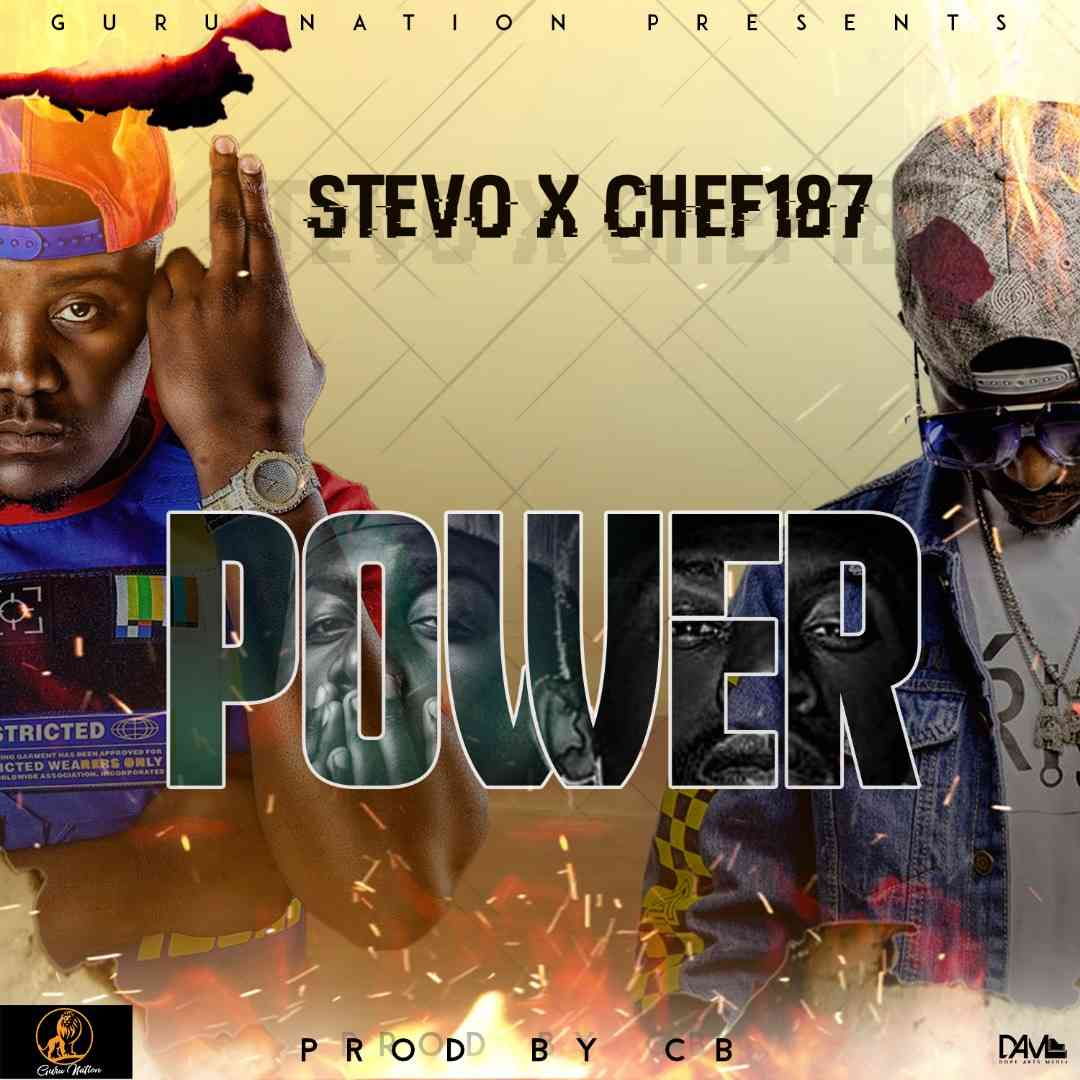 "Stevo x Chef 187 – ""Power"" (Prod. By CB)"