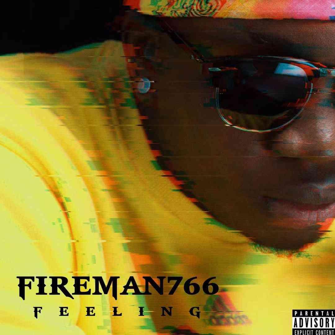 "Fireman766 – ""Feeling"""