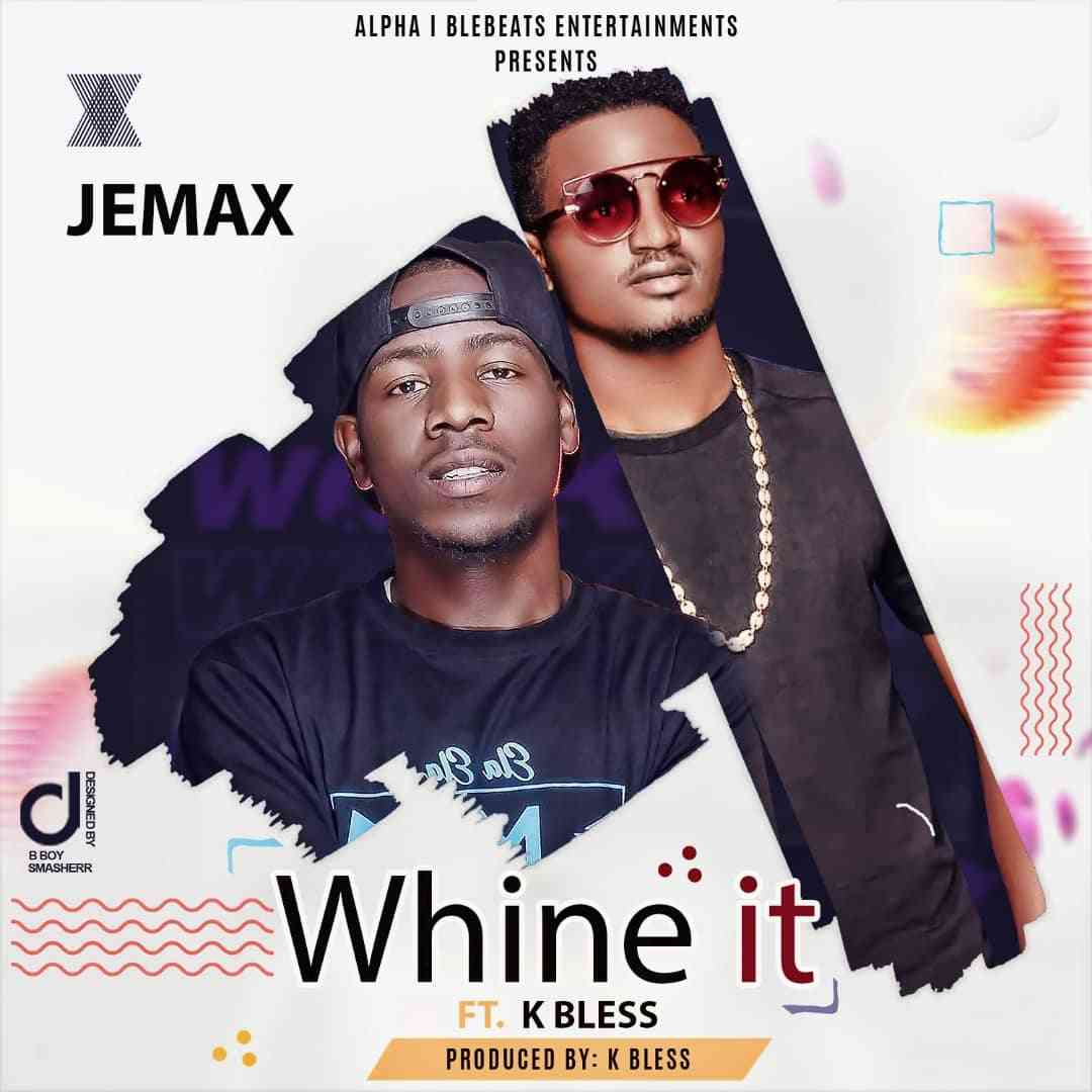 Jemax ft  K Bless -