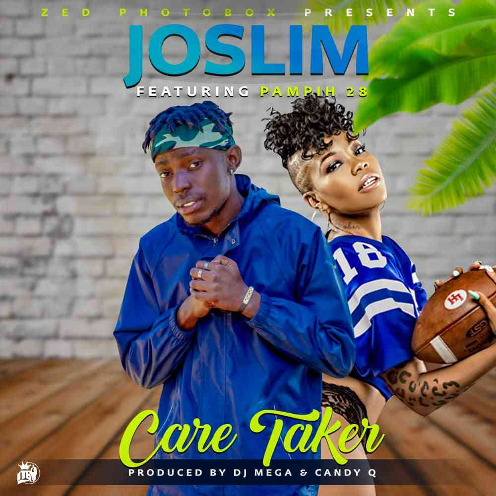 "Joslim X Pampih – ""Care Taker"" (Prod. By Dj Mega)"