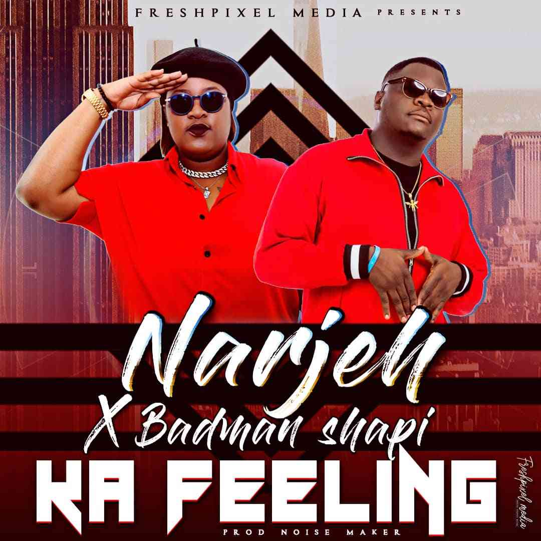 "Narjeh ft. Badman Shapi - ""Ka Feeling"" - Zambian Music Blog"