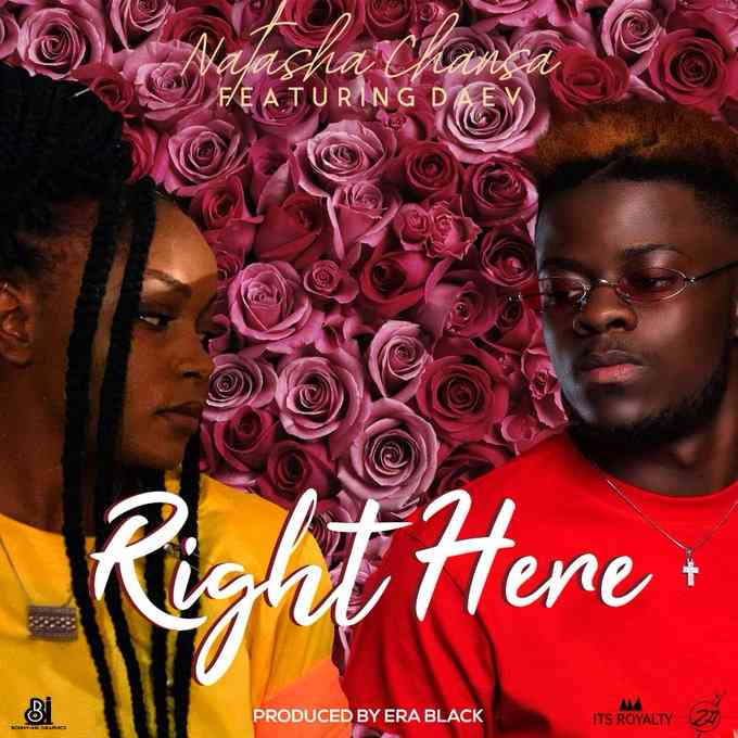 "Natasha Chansa ft. Daev – ""Right Here"" (Prod. By Era Black)"