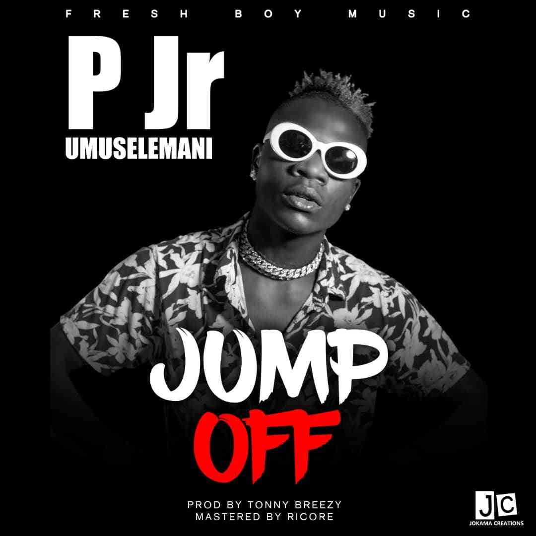VIDEO: P Jr Umuselemani – Jump Off |+MP3 Download